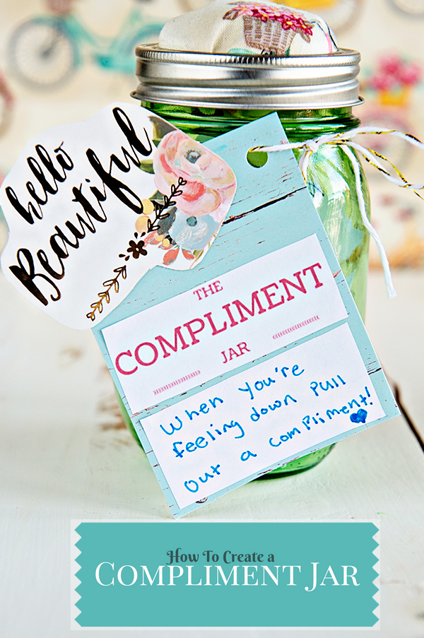 How To Make a Compliment Jar on theaboutwhatblog.com
