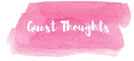 guest-thoughts
